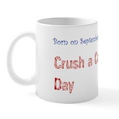 Mug: Crush a Can Day