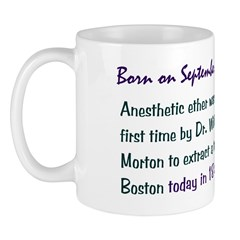 Mug: Anesthetic ether was used for first time by D