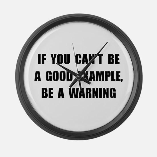 Good Example Warning Large Wall Clock
