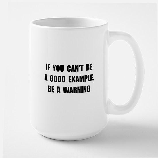 Good Example Warning Large Mug