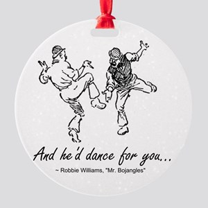 Mr. Bojangles Round Ornament