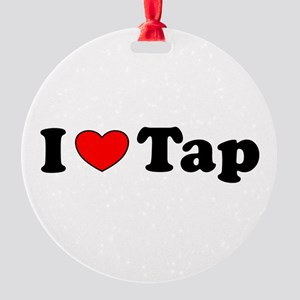 I Heart Tap Round Ornament