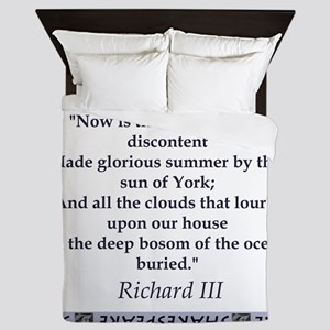Now Is The Winter of Our Discontent Queen Duvet