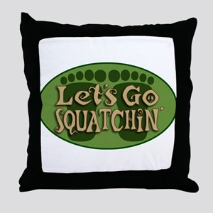 Squatchin Throw Pillow