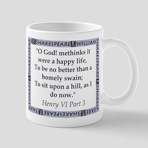 Methinks It Were A Happy Life Mugs