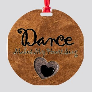 Dance Makes My Heart Sing Round Ornament
