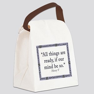 All Things Are Ready Canvas Lunch Bag