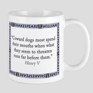 Coward Dogs Most Spend Their Mouths Mugs