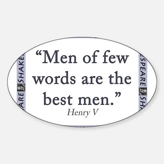 Men Of Few Words Decal