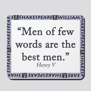 Men Of Few Words Mousepad