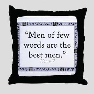 Men Of Few Words Throw Pillow