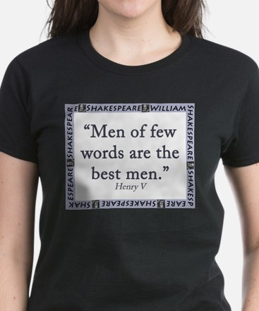 Men Of Few Words T-Shirt