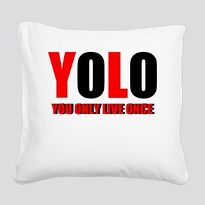 Yolo Square Canvas Pillow