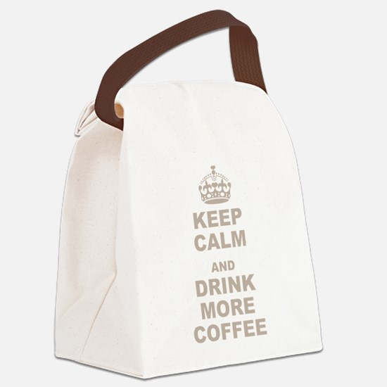 Keep Calm and Drink More Coffee Canvas Lunch Bag