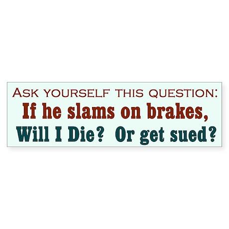 Brakes Bumper Sticker