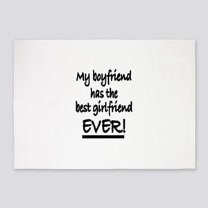 My boyfriend has the best girlfrien 5'x7'Area Rug