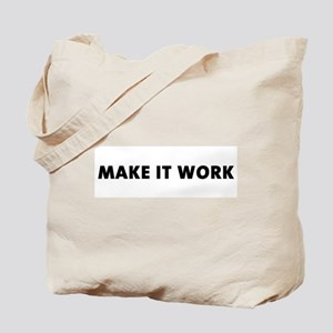 """Make It Work"" Tote Bag"