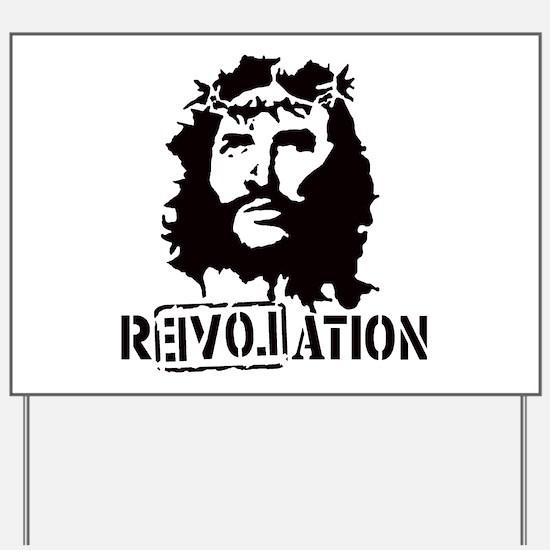 Jesus Christ Revolation Yard Sign