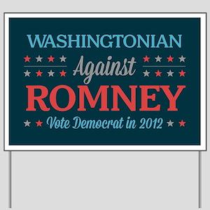 Washingtonian Against Romney Yard Sign