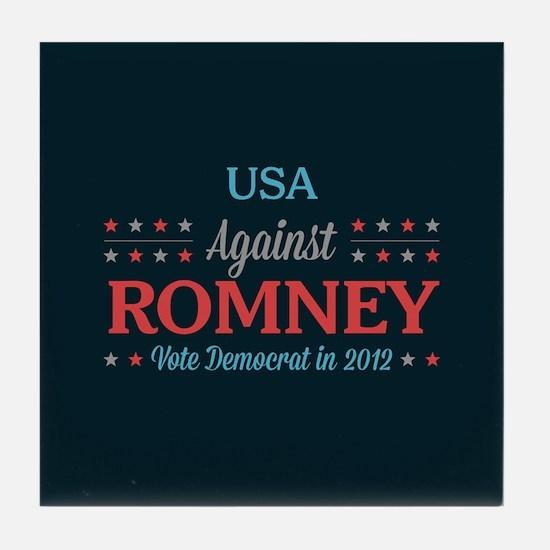 USA Against Romney Tile Coaster