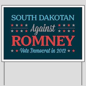 South Dakotan Against Romney Yard Sign