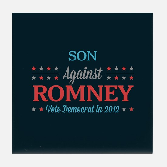 Son Against Romney Tile Coaster