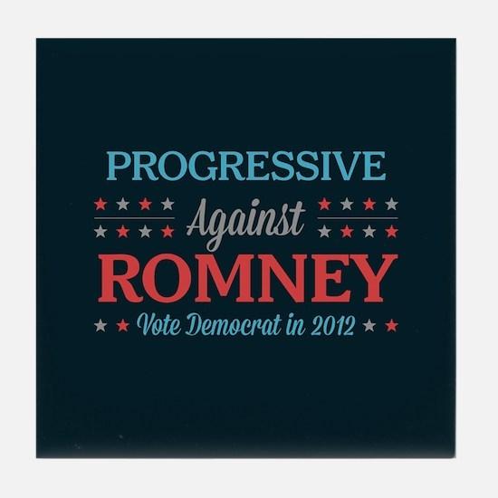 Progressive Against Romney Tile Coaster