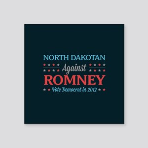 "North Dakotan Against Romney Square Sticker 3"" x 3"