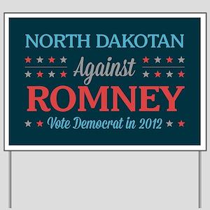 North Dakotan Against Romney Yard Sign