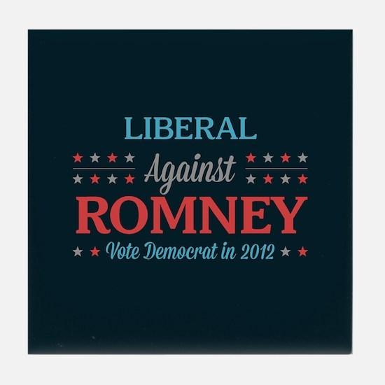 Liberal Against Romney Tile Coaster