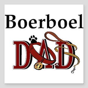 "boerboel dad darks Square Car Magnet 3"" x 3"""