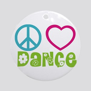 Peace Love Dance Ornament (Round)