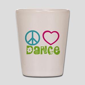 Peace Love Dance Shot Glass