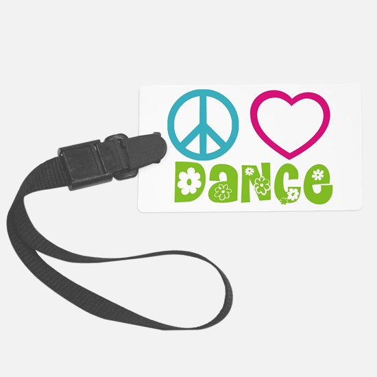 Peace Love Dance Luggage Tag