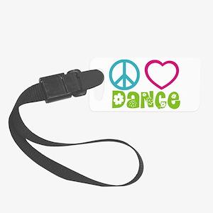 Peace Love Dance Small Luggage Tag