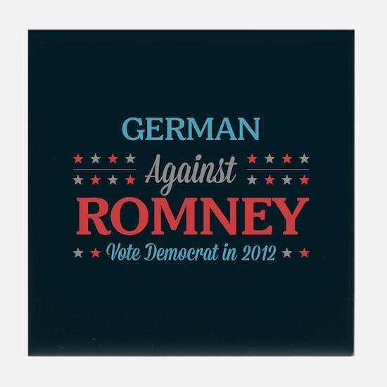 German Against Romney Tile Coaster
