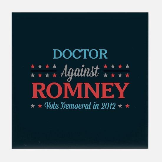 Doctor Against Romney Tile Coaster