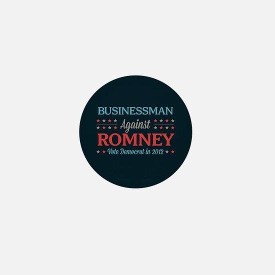 Businessman Against Romney Mini Button