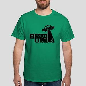 Beam me up 2 - No inteligence life Dark T-Shirt