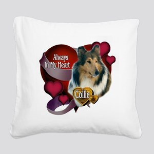 Collie_Always In My Heart Square Canvas Pillow