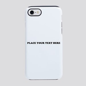 Add Text One Line iPhone 7 Tough Case