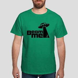 Beam me up 2 Dark T-Shirt
