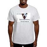 Life's the pits Ash Grey T-Shirt