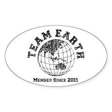 Team Earth : Member Since 2011 Sticker (Oval)