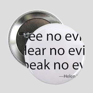 "See no evil. Hear no evil. Speak no evil. 2.25"" Bu"