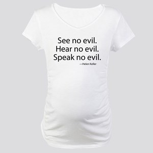 See no evil. Hear no evil. Speak no evil. Maternit