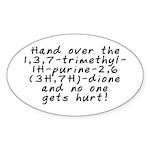 Hand over the caffeine - Sticker (Oval 10 pk)