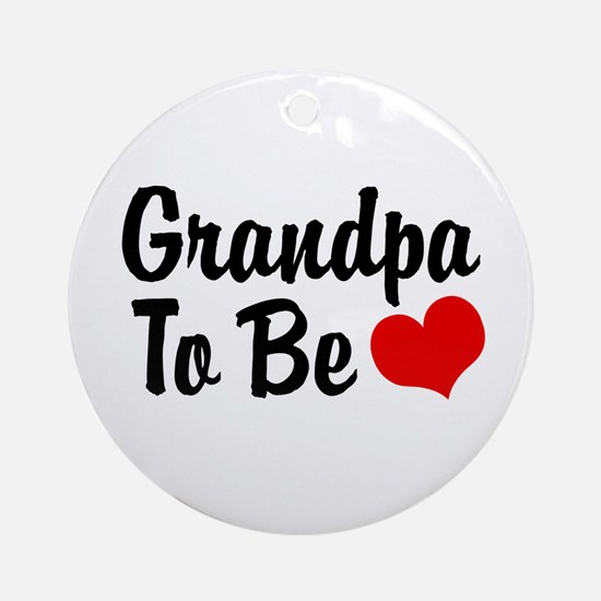 Grandpa To Be Ornament (Round)