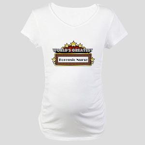 World's Greatest Forensic Nurse Maternity T-Shirt