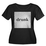 drunk words Women's Plus Size Scoop Neck Dark T-Sh
